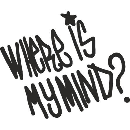 Sticker adhésif Where is my mind